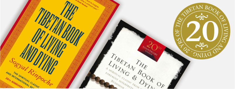 the tibetan book of living and dying anniversary