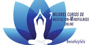 7 Mejores Cursos de Meditación Mindfulness Online